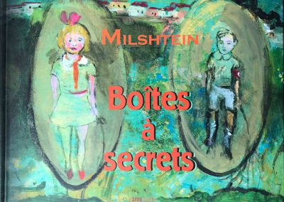 BOITES A SECRET MILSHTEIN 2006